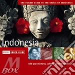 Rough Guide To The Music Of Indonesia cd musicale di THE ROUGH GUIDE