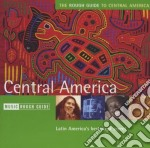Rough Guide To The Music Of Central America cd musicale di THE ROUGH GUIDE