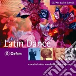 Rough Guide To Oxfam Latin Dance cd musicale di THE ROUGH GUIDE