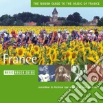 Rough Guide To The Music Of France cd musicale di THE ROUGH GUIDE