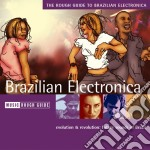 Rough Guide To Brazilian Electronica cd musicale di THE ROUGH GUIDE
