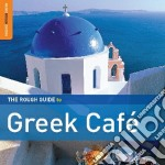 Greek cafe' [special edition] cd musicale di THE ROUGH GUIDE