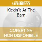 KICKIN'IT AT THE BARN cd musicale di LITTLE FEAT
