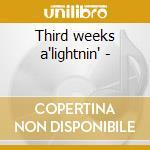 Third weeks a'lightnin' - cd musicale di Vodoo Tory
