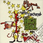 Highball with the devil cd musicale di Claypool Les