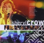 Sheryl Crow - Live From Central Park - The Best Of cd musicale di CROW SHERYL AND FRIENDS