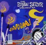 Brian Setzer Orchestra - Vavoom cd musicale di BRIAN SETZER ORCHESTRA