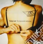 YOUNG LUST:THE AEROSMITH ANTHOLOGY cd musicale di AEROSMITH (2CD)