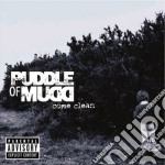Puddle Of Mudd - Come Clean cd musicale di PUDDLE OF MUD