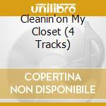CLEANIN'ON MY CLOSET (4 TRACKS) cd musicale di EMINEM