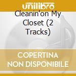 CLEANIN'ON MY CLOSET (2 TRACKS) cd musicale di EMINEM
