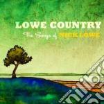 Lowe country: the songs of nick lowe cd musicale di Artisti Vari