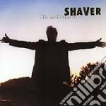 Shaver - The Earth Rolls On cd musicale di SHAVER