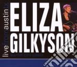 Eliza Gilkyson - Live From Austin Tx cd musicale di ELIZA GILKYSON
