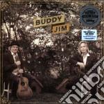 Buddy Miller & Jim Lauderdale - Buddy And Jim cd musicale di Buddy & show Miller