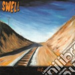 Swell - Whenever You're Ready cd musicale di SWELL