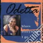 Odetta - Blues Everywhere I Go cd musicale di Odetta
