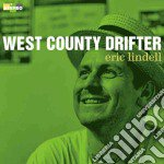 West county drifter cd musicale di Eric lindell (2 cd)