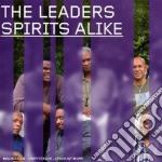Leaders - Spirits Alike cd musicale di LEADERS