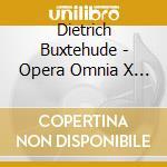 Opera omnia x, organ works vol.5 cd musicale di Dietrich Buxtehude