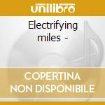 Electrifying miles - cd musicale di Umo jazz orchestra