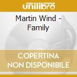 Martin Wind - Family cd musicale di Wind Martin