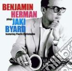 Herman Benjamin - Plays Jaki Byard cd musicale di Herman Benjamin