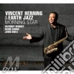 Vincent Herring & Earth Jazz - Morning Star cd musicale di Earth jaz Herring v