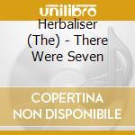 Herbaliser-there were seven cd cd musicale di Herbaliser