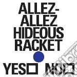 (LP VINILE) Hideous racket ep lp vinile di Allez-allez