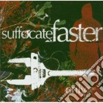 Suffocate Faster - Only Time Will Tell cd musicale di Fasters Suffocate