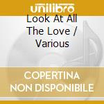 LOOK AT ALL THE LOVE WE FOUND cd musicale di SUBLIME tribute