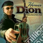 Dion - Heroes - Giants Of Early Guitar Rock cd musicale di DION