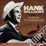 Hank Williams - Bound For The Promised Land cd musicale di Hank Williams