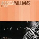 Jessica Williams - All Alone cd musicale di Jessica Williams