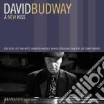David Budway - A New Kiss cd musicale di Budway David