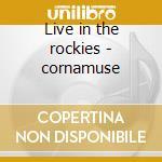 Live in the rockies - cornamuse cd musicale di Victoria police pipe band