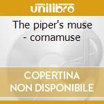 The piper's muse - cornamuse cd musicale di Couper Tommy