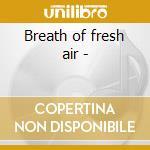 Breath of fresh air - cd musicale di Ceol na gcapall