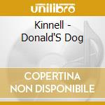 Donald's dog - cd musicale di Kinnell