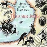 John Wesley Harding - Trad Arr Jones cd musicale di John wesley harding