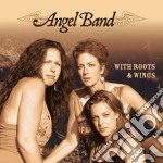 Angel Band - With Roots & Wings cd musicale di Band Angel