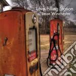 Jesse Winchester - Love Filling Station cd musicale di WINCHESTER JESSE