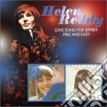 Helen Reddy - Love Song For Jeffrey / Free And Easy cd musicale di Helen Reddy