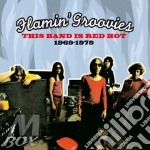 THIS BAND IS RED HOT '69-'79 cd musicale di FLAMIN GROOVIES