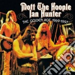 Mott The Hoople / Ian Hunter - The Golden Age 1969/1997 cd musicale di MOTT THE HOOPLE/IAN HUNTER