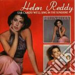 Ear candy+we'll sing in cd musicale di Helen Reddy