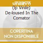 (LP VINILE) DE-LOUSED IN THE COMATOR                  lp vinile di MARS VOLTA