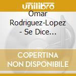 SE DICE BISONTE, NO BUFALO cd musicale di RODRIGUEZ LOPEZ OMAR