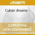 Cuban dreams - cd musicale di Luis Conte